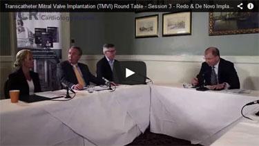 TMVI Roundtable - Session 3 - Redo & De Novo Implantation